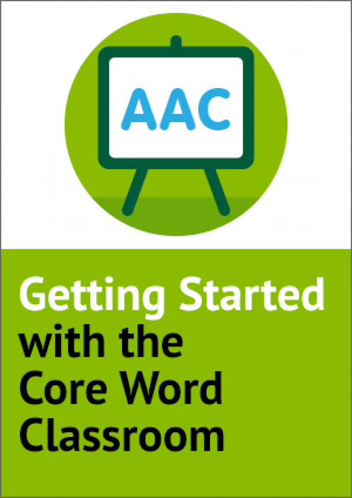 Getting started with Core Word Classroom