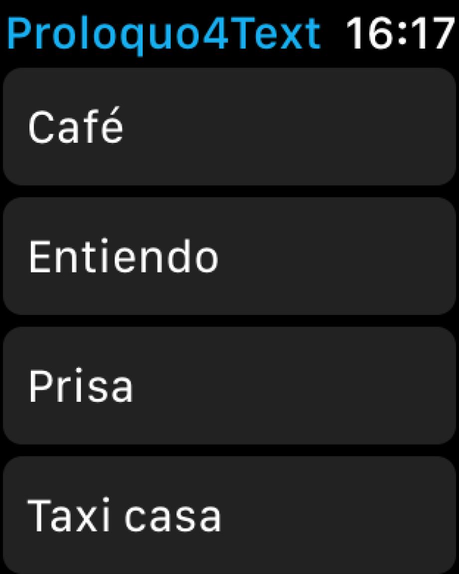 dos imágenes. La primera muestra una lista de frases de Proloquo4Text en el Apple Watch. La segunda muestra una frase al revés en Apple Watch para mostrarla fácilmente a alguien.