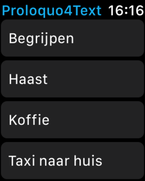 Zo ziet Proloquo4Text eruit op je Apple Watch.
