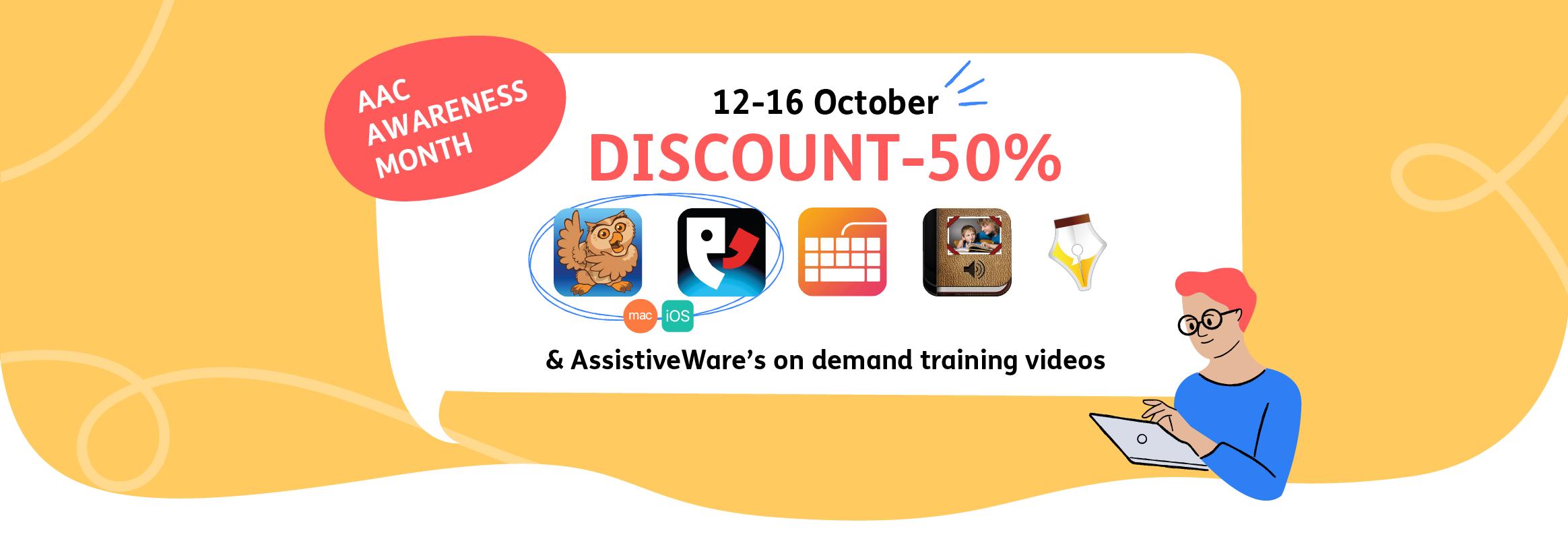 AAC Awareness Month Discount - 50% 12 - 16 October