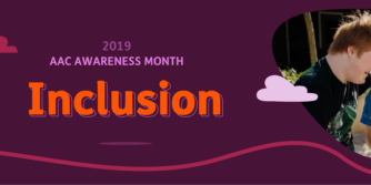 AAC Awareness Month: Inclusion