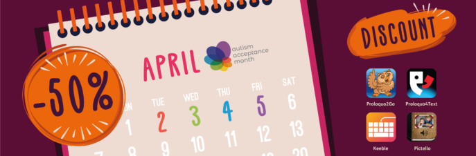 Autism Acceptance Month Calendar highlighting 50% Proloquo2Go, Proloquo4Text, Keeble and Pictello April 2,3,4,5