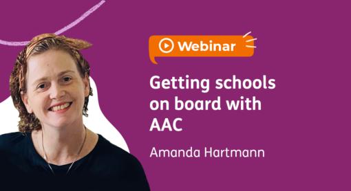 Webinar: Getting schools on board with AAC