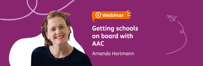 Webinar: Getting schools on board with AAC