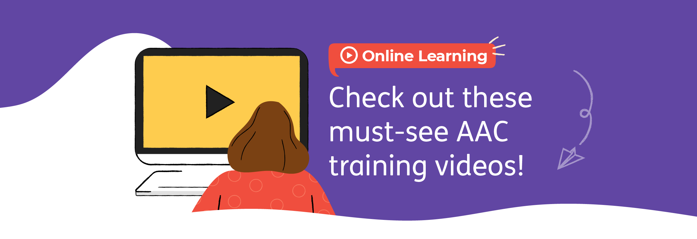 Check out these must-see AAC training videos